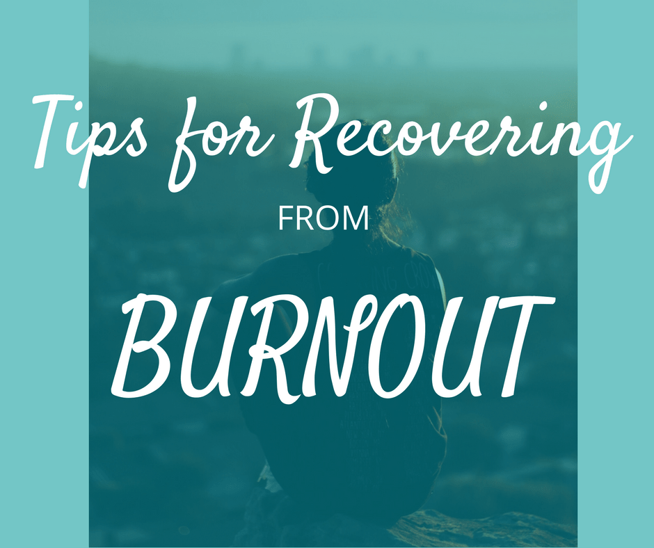 Recovering from burnout