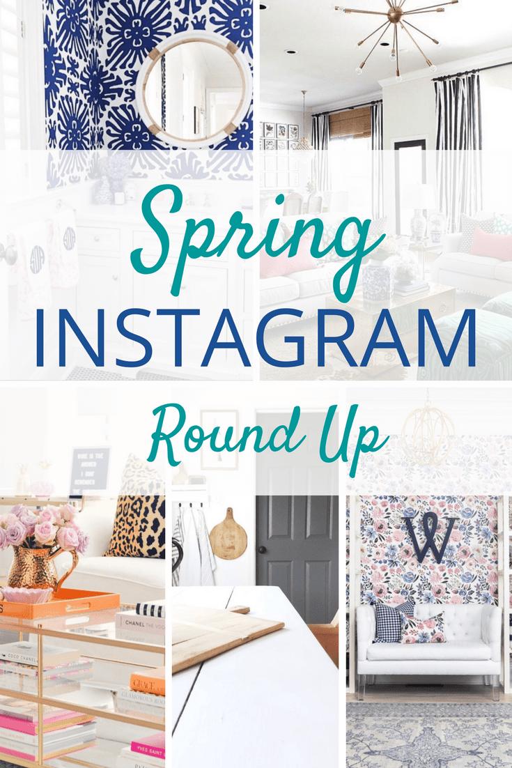 Spring Instagram Round Up