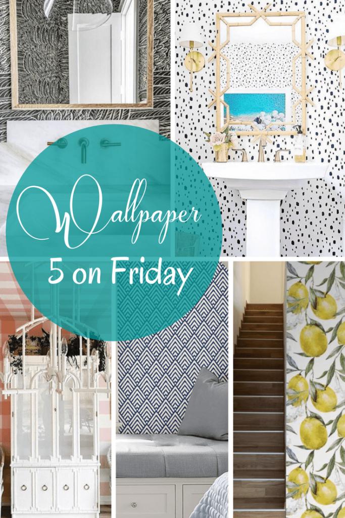 5 on Friday: Wallpaper